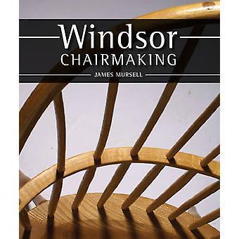 Chairmaking Windsor par James Mursell - Book 9781847971548