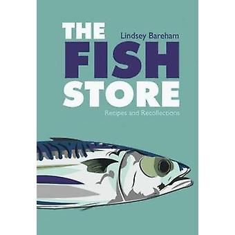 Fische Store - Rezepte und Erinnerungen von Lindsey Bareham - 978190