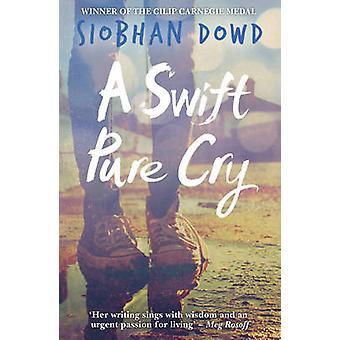 En rask ren gråte av Siobhan Dowd - 9781909531185 bok