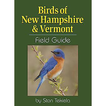 Birds of New Hampshire & Vermont kentän opas Stan Tekiela - 978159