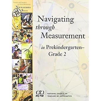 Navigating Through Measurement in Prekindergarten-Grade 2 - 978087353