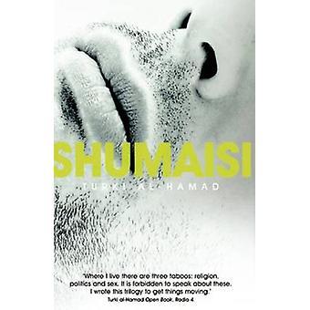Shumaisi av NinaochLasse Al-Hamad - Paul Starkey - 9780863569111 boka