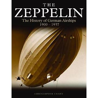 Zeppelin - The History of German Airships 1900-1937 by Chris Chant - 9