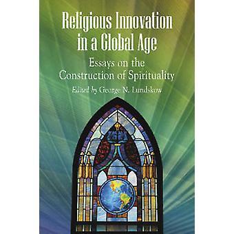 Religiøse Innovation i en Global tidsalder - Essays om opførelsen af S