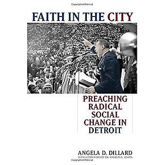 Geloof in de stad: prediking van radicale sociale verandering in Detroit