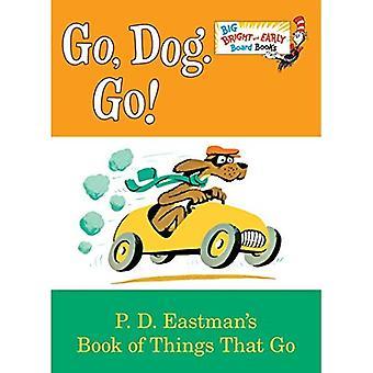 Go, hund. Gå! (Stora Bright & tidiga styrelse bok)