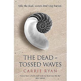 Les vagues de morts-jeté