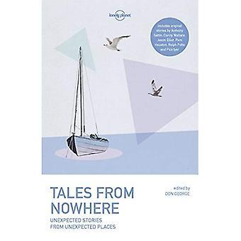 Verhalen uit het niets (Lonely Planet Travel literatuur)