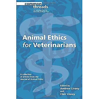 Animal Ethics for Veterinarians (Common Threads)