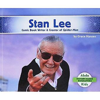 Stan Lee: Comic Book Writer & Creator of Spider-Man (History Maker Bios (Lerner))