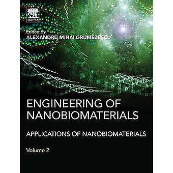Engineering of Nanobiomaterials by Grumezescu & Alexandru