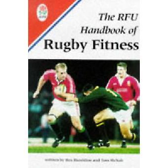 La guía de la RFU a la aptitud para el Rugby por Hazeldine y Rex