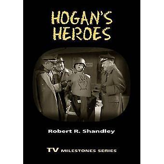Hogans Heroes door Shandley & Robert R