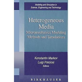 Heterogene Media micromechanica modellering methoden en simulaties door Markov & Konstantin