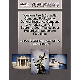 Western brand ongeval Company verzoeker v. General Insurance Company of America et al. Amerikaanse Opperste Hof afschrift van Record met ondersteuning van de pleidooien door CRENSHAW & CHAS C