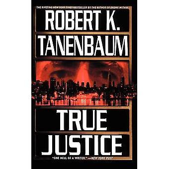 True Justice por Robert Tanenbaum