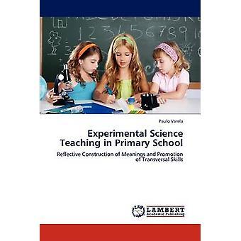 Experimentellen naturwissenschaftlichen Unterricht in der Grundschule von Varela & Paulo