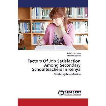 Faktoren der Arbeitszufriedenheit unter sekundären Lehrer in Kenia durch Murerwa Tabitha
