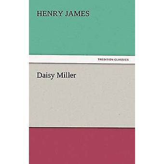 Daisy Miller von James & Henry