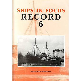 Ships in Focus Record - No. 6 by John Clarkson - R. S. Fenton - 978095