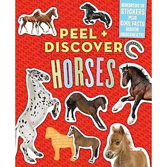 Peel & Discover - Horses by Workman Publishing - 9781523503605 Book