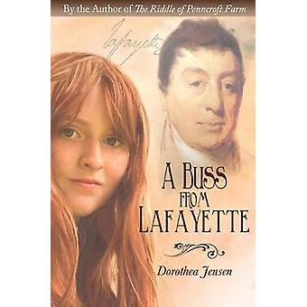 A Buss from Lafayette by Dorothea Jensen - 9781939371904 Book