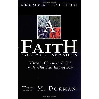 Faith for All Seasons by Ted M Dorman - 9780805423983 Book