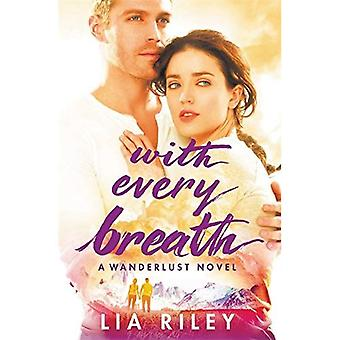 With Every Breath (Wanderlust)