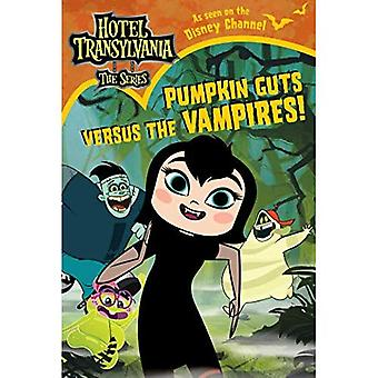 Pumpkin Guts Versus the Vampires (Hôtel Transylvanie: The Series)