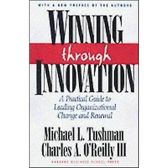 Gagner grâce à l'Innovation - un Guide pratique de la principale organisation