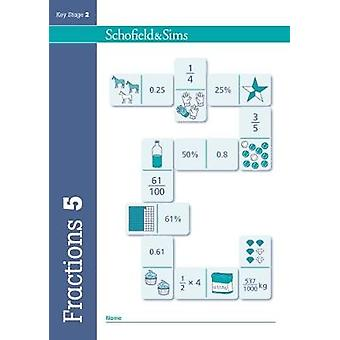 Fractions Decimals and Percentages Book 5 Year 5 Ages 91 by Steve Mills