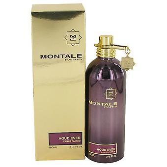 Montale Aoud Ever Eau De Parfum Spray (Unisex) By Montale   536037 100 ml