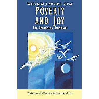 Poverty and Joy by William J. Short