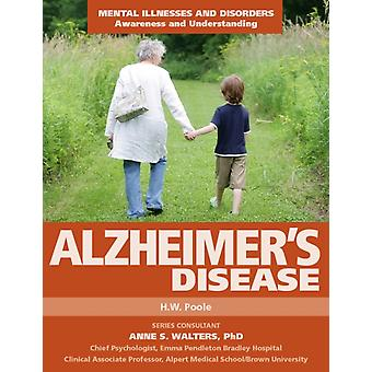 Alzheimers Disease by H W Poole