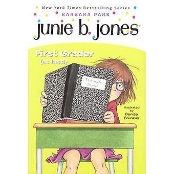 Junie B. Jones - First Grader (at Last!) - A Junie B. Jones Book - #18