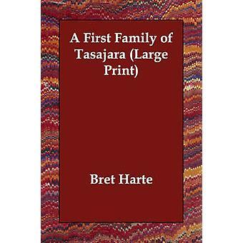 Une première famille de Tasajara de Harte & Bret