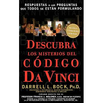Descubra Los Misterios del Codigo Da Vinci by Bock & Darrell L. & PH.D.