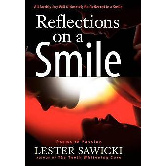 Reflections On A Smile von Sawicki & Lester