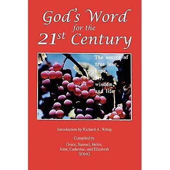 Gods Word for the 21st Century by Song & Grace
