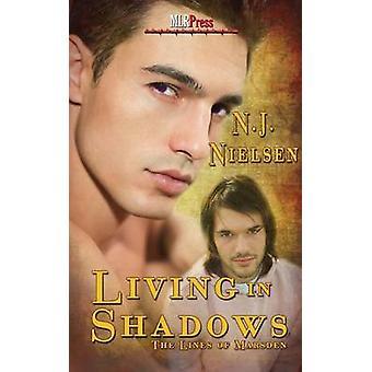 Living in the Shadows by Nielsen & N. J.