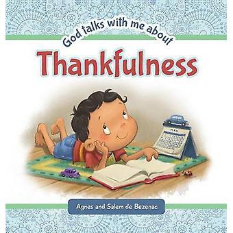 God Talks with Me About Thankfulness by de Bezenac & Agnes