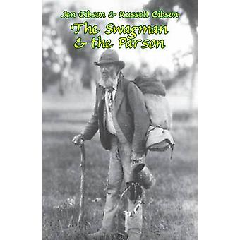 The Swagman  the Parson by Gibson & Jen