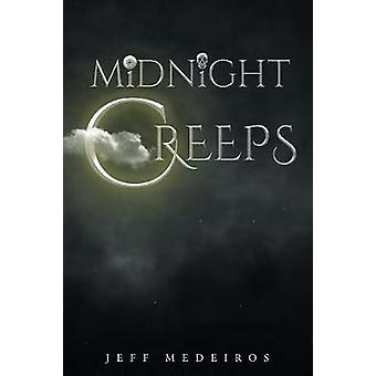 The Midnight Creeps door Jeff Medeiros