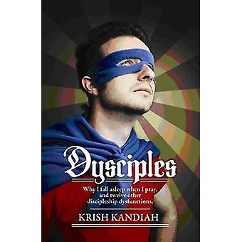 Dysciples by Kandiah & Krish