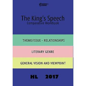 The Kings Speech Comparative Workbook HL17 by Farrell & Amy