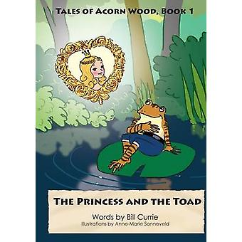 The Princess and The Toad by Currie & Bill