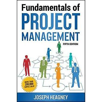 Fundamentals of Project Management by Heagney & Joseph