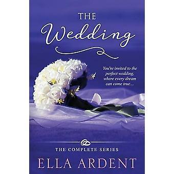 The Wedding by Ardent & Ella