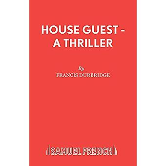 House Guest by Francis Durbridge - 9780573111785 Book
