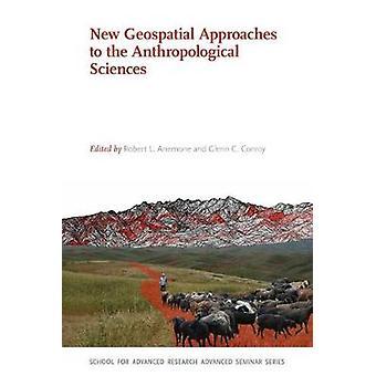 Nye geospatiale tilgange til de antropologiske videnskaber af Robert L